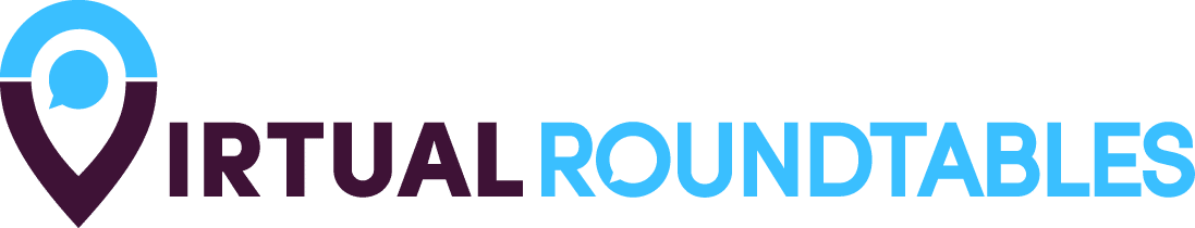 Virtual Roundtables